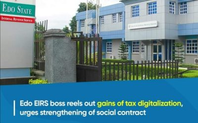 Edo IRS Boss Reels Out Gains of Tax Digitalization, Urges Strengthening of Fiscal, Social Contract …targets 1 million active taxpayers' electronic profiles in Edo